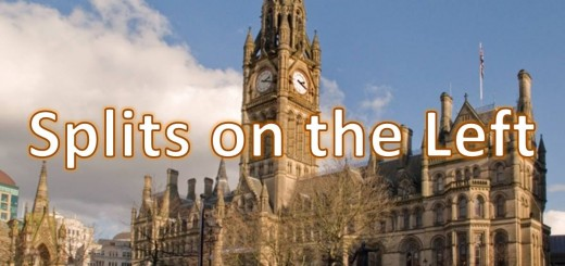 Manchester Town Hall with words 'Splits on the Left'